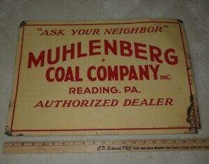 RARE MUHLENBERG COAL COMPANY TIN ADVERTISING SIGN READING PA ORIGINAL ANTIQUE