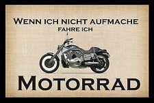 Wenn ich nicht aufmache fahre ich Motorrad  - Fußmatte