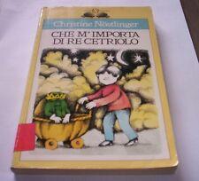 CHE M'IMPORTA DEL RE CETRIOLO Nostlinger 1993 Salani gli istrici libro bambini