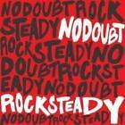 NO DOUBT ROCK STEADY CD 2001 OTTIMO!!