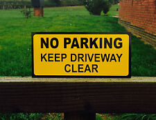 Quality Alluminium No Parking Keep Driveway Clear Sign