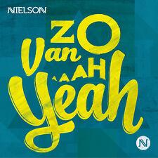 Nielson  – Zo Van Aah Yeah