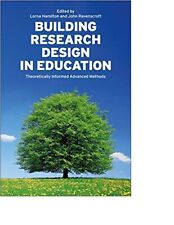Building Research Design in Education: Theoretically Informed Advanced... #10935