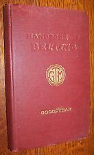 1934 GOODYEAR HAND BOOK OF BELTING GOOD YEAR CAR AUTO  BELT TRAINING MANUAL