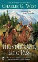 Thunder Over Lolo Pass, Paperback by West, Charles G., Brand New, Free shippi...