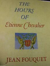 The Hours of Etienne Chevalier - Hardcover Slipcase - Jean Fouquet scarce 1971ed