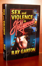 Sex and Violence in Hollywood by Ray Garton ** Signed Limited First Edition