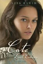 Cate of the Lost Colony (Paperback or Softback)