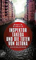 Inspektor Takeda und die Toten von Altona: Kriminalroman... | Buch | Zustand gut