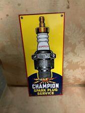 "Champion Spark Plug Service Porcelain Sign 18"" X 8"" Repo"