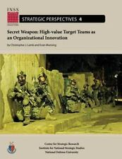 Secret Weapon: High-Value Target Teams As an Organizational Innovation :...
