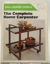 The Complete Home Carpenter 1976 George Daniels Projects with Plans Home DIY