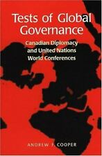 Tests of Global Governance: Canadian Diplomacy and United Nations World Conferen