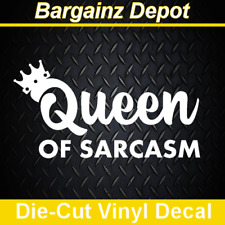 Vinyl Decal * QUEEN OF SARCASM * Funny Sarcastic Sassy Girl Car Laptop Sticker