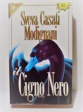 SVEVA CASATI MODIGNANI  -  il Cigno Nero