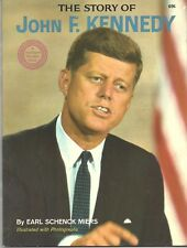 The Story of John F. Kennedy by Earl Schenck Miers 1964 Illustrated w/ Photos