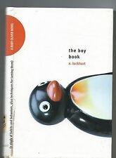 The Boy Book: A Study of Habits and Behaviors, Plus Techniques for Taming Them