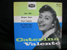 VINYL 45 T FRENCH ROCK 50'S – CATERINA VALENTE : EH OH + BERGER BLUES + 2 – 1959