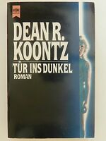 Dean R Koontz Tür ins Dunkel Roman Horror Heyne Verlag