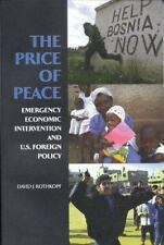 The Price of Peace: Emergency Economic Intervention and U.S. Foreign Policy - Ac