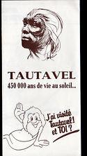 TAUTAVEL (66) PREHISTOIRE ,HOMME de TAUTAVEL TRACT TOURISTIQUE illustré Cadastre