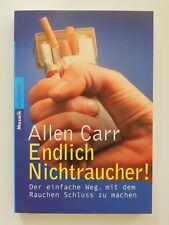 Allen Carr Endlich Nichtraucher Der einfache Weg mit dem Rauchen Schluss zu mach