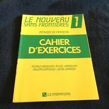le nouveau sans frontieres 1.  CAHIER D'EXERCISE. 2190334536. IN FRENCH