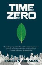 Time Zero: By Cohagan, Carolyn