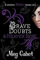 Grave Doubts and Heaven Sent by Cabot, Meg