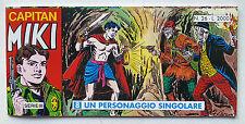CAPITAN MIKI striscia Serie III n° 26 Dardo 1995 Un personaggio singolare