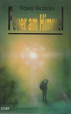FEUER AM HIMMEL - UFO Buch mit Travis Walton - KOPP VERLAG
