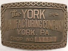 The York Manufacturing Co. Brass Tag Name Plate Antique Vintage Hit Miss Engine