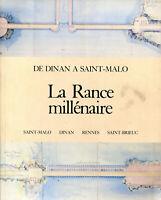 De Dinan à Saint-Malo - La Rance millenaire