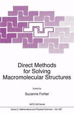 Nato Science Series C Ser.: Direct Methods for Solving Macromolecular...
