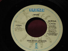 "Bronz ""Send Down An Angel"" 45/Stereo/Promo"