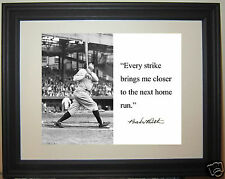 "Babe Ruth "" every strike..."" Quote Framed Photo Picture #gh1"