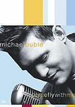 Michael Buble - Come Fly With Me (DVD, 2004)