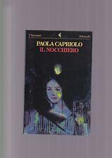 Paola Capriolo IL NOCCHIERO feltrinelli 2a ed. 1989