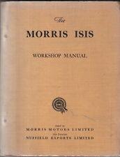 Morris Isis original Workshop Manual Published 1955 Pub. No. AKD596A