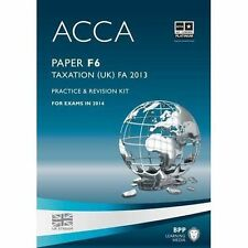 ACCA F6 Taxation FA2013: Practice and Revision Kit by BPP Learning Media...