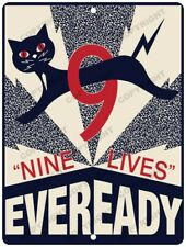 "EVEREADY BATTERY 9 Lives New Reproduction Vintage Look 9"" x 12"" Aluminum Sign"