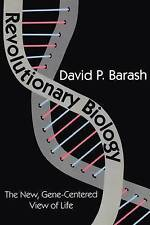Revolutionary Biology: The New, Gene-Centered View of Life-ExLibrary