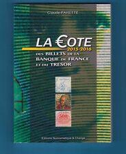 La Cote des Billets de La Banque de France et du Trésor Ed 2015-2016 C. Fayette