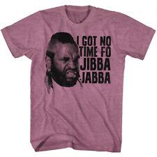 A-Team Mr T I Got No Time Fo Jibba Jabba Men's T Shirt BA Baracas Mohawk