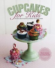 Cupcakes for Kids: 50 Little Cakes For Parties, Birthdays And Special-ExLibrary