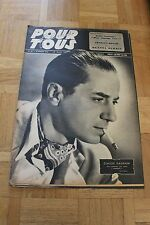 Film pour Tous N°45 - 18 Février 1947 - Claude Dauphin Charles Boyer Durbin