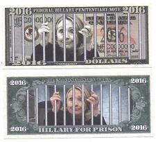 Commemorative Dollar Bill HILLARY CLINTON FOR PRISON 2016