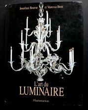 Livre l'Art du luminaire Flammarion Bourne Brett book 254 pages