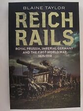 Reich Rails : Royal Prussia, Imperial Germany and the First World War