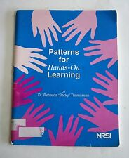 """Patterns for Hands-On Learning by Dr. Rebecca """"Becky"""" Thomasson NRSI"""
